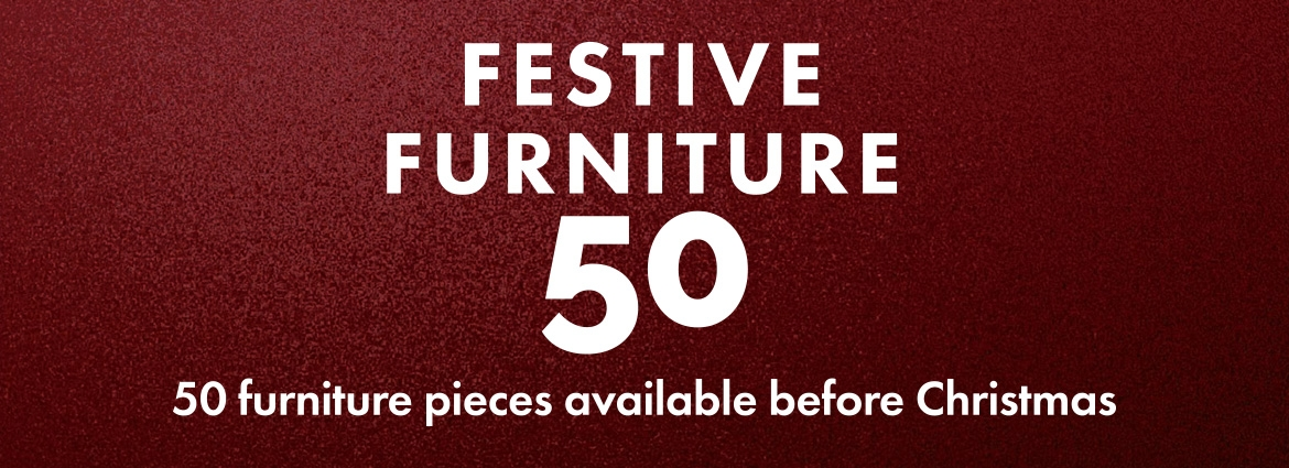 Festive Furniture 50